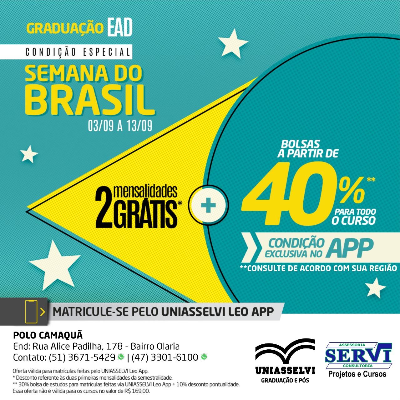 Aproveite as condições especiais na Semana do Brasil da Uniasselvi Polo Camaquã
